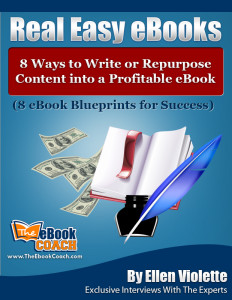 Real_Easy_eBooks__8_Ways_to_Write_or_Repurpose_Content_into_a_Profitable_eBook